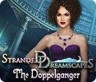 Stranded Dreamscapes: The Doppelganger игра