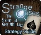Strange Cases: The Secrets of Grey Mist Lake Strategy Guide игра