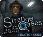 Strange Cases: The Faces of Vengeance Strategy Guide игра
