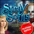 Stray Souls: Dollhouse Story Platinum Edition игра