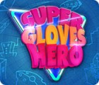 Super Gloves Hero игра