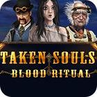 Taken Souls - Blood Ritual Platinum Edition игра