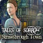Tales of Sorrow: Strawsbrough Town игра