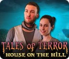 Tales of Terror: House on the Hill игра
