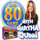 The 80's Game With Martha Quinn игра
