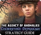 The Agency of Anomalies: Cinderstone Orphanage Strategy Guide игра