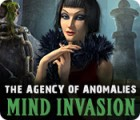 The Agency of Anomalies: Mind Invasion игра