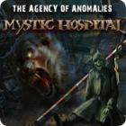 Агентство аномалий: Мистический госпиталь игра