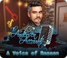 The Andersen Accounts: A Voice of Reason игра