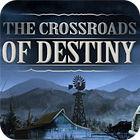 The Crossroads Of Destiny игра