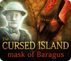 The Cursed Island: Mask of Baragus игра