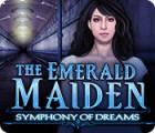 The Emerald Maiden: Symphony of Dreams игра