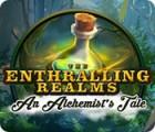 The Enthralling Realms: An Alchemist's Tale игра