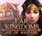The Far Kingdoms: Age of Solitaire игра