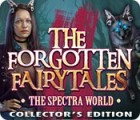 The Forgotten Fairy Tales: The Spectra World Collector's Edition игра