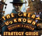 The Great Unknown: Houdini's Castle Strategy Guide игра