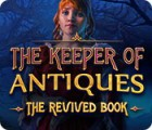 The Keeper of Antiques: The Revived Book игра