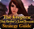 The Keepers: The Order's Last Secret Strategy Guide игра