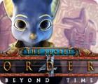 The Secret Order: Beyond Time игра
