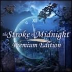 The Stroke of Midnight Premium Edition игра