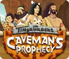 The Timebuilders: Caveman's Prophecy игра