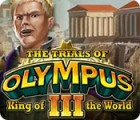 The Trials of Olympus III: King of the World игра