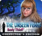 The Unseen Fears: Body Thief Collector's Edition игра