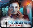The Unseen Fears: Last Dance игра