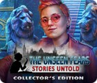 The Unseen Fears: Stories Untold Collector's Edition игра
