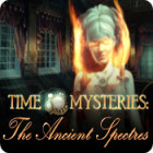 Time Mysteries: The Ancient Spectres игра