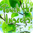 Touch the Insects игра