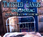 Twisted Lands: Insomniac Strategy Guide игра
