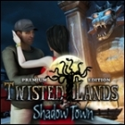 Twisted Lands - Shadow Town Premium Edition игра