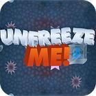 Unfreeze Me игра