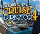 Vacation Adventures: Cruise Director 4 игра