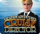 Vacation Adventures: Cruise Director игра
