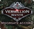 Vermillion Watch: Moorgate Accord игра