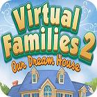 Virtual Families 2: Our Dream House игра