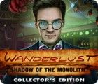 Wanderlust: Shadow of the Monolith Collector's Edition игра