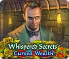 Whispered Secrets: Cursed Wealth игра