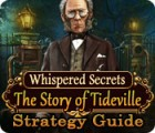 Whispered Secrets: The Story of Tideville Strategy Guide игра