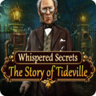 Whispered Secrets: The Story of Tideville игра