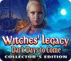 Witches' Legacy: Dark Days to Come Collector's Edition игра
