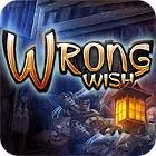 Wrong Wish игра