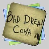 Bad Dream: Coma игра