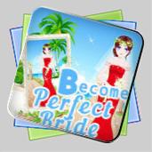 Become A Perfect Bride игра