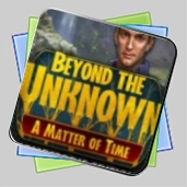 Beyond the Unknown: A Matter of Time Collector's Edition игра