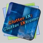 Clutter IX: Clutter Ixtreme игра