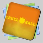 Cruel Balls игра