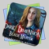 Dark Dimensions: Blade Master Collector's Edition игра